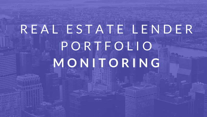 Real Estate Lender Portfolio Monitoring
